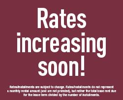 Rate increasing soon!