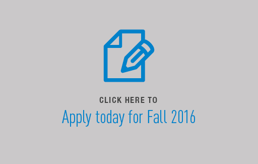 Apply today for Fall 2016!